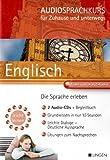 Englisch - Audiosprachkurs für Zuhause und unterwegs - Lektionen auch im MP3 Format - 2 Audio-CDs + Begleitbuch - Übungen zum Nachsprechen (Audio CD)