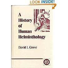 A History of Human Helminthology