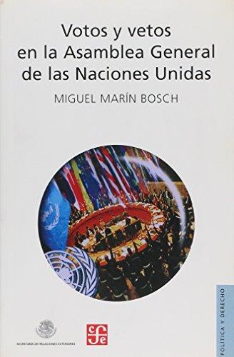 Votos y vetos en la asamblea general de las naciones unidas