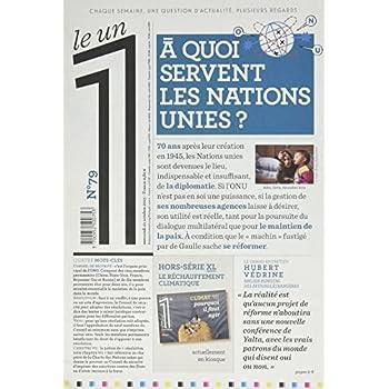 Le 1 - n°79 - A quoi servent les Nations Unies