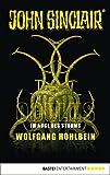 Oculus - Im Auge des Sturms: Ein John Sinclair Roman (John Sinclair Romane 2) von Wolfgang Hohlbein