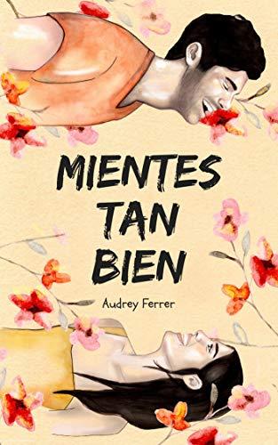 Mientes tan bien por Audrey Ferrer