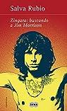 Zíngara: buscando a Jim Morrison par Rubio