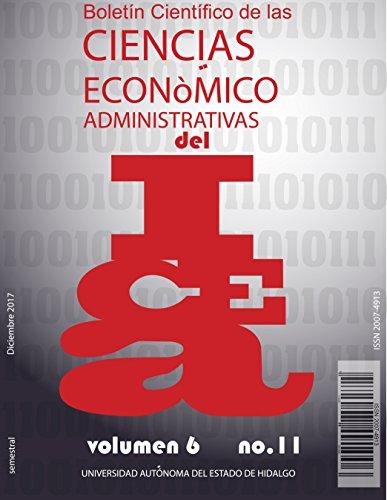 Boletín Científico de las Ciencias Económico Administrativas del ICEA No. 11