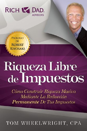 Riqueza libre de impuestos ebook tom wheelwright amazon tienda riqueza libre de impuestos de wheelwright tom fandeluxe Choice Image
