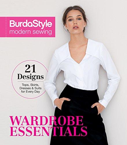 BurdaStyle Modern Sewing - Wardrobe Essentials por BurdaStyle Magazine