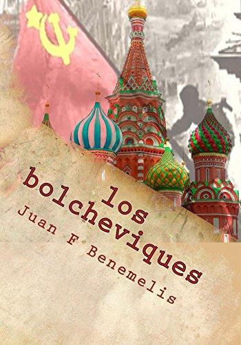los bolcheviques por Juan Benemelis