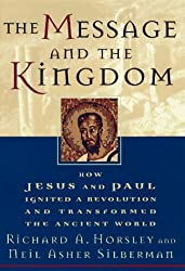 The Message and the Kingdom by Richard Horsley (1997-10-13)