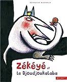 Zékéyé et le Djoudjoukalaba
