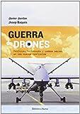 Guerra de drones: Política, tecnología y cambio social en los nuevos conflictos (SINGULARES)