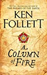 A Column of Fire par Follett