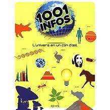 1001 infos : L'univers en un clin d'oeil