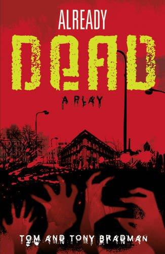 Already dead : a play