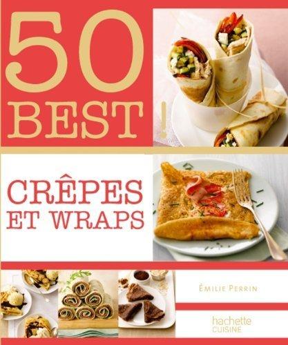 crpes-et-wraps-50-best-de-emilie-perrin-18-janvier-2012-broch