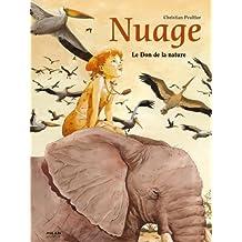 Nuage: T.1 : Le Don de la nature