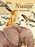 Nuage - T.1 : Le Don de la nature