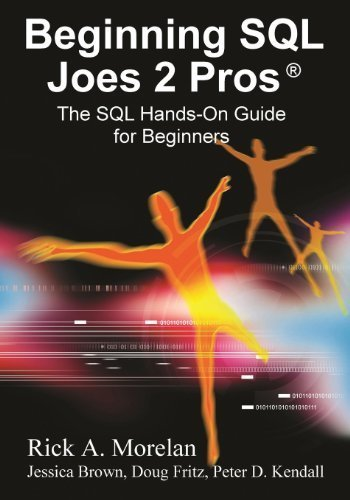 Beginning SQL Joes 2 Pros: The SQL Hands-On Guide for Beginners by Morelan, Rick, Dave, Pinal (2009) Paperback