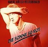 Songtexte von Marius Müller‐Westernhagen - Die Sonne so rot