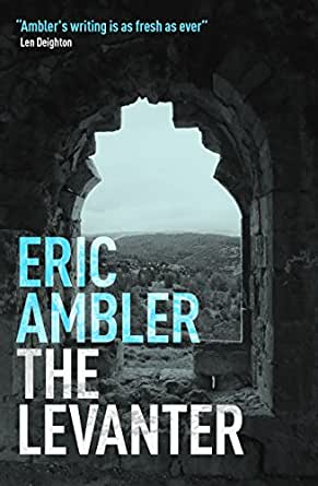 The Levanter eBook: Eric Ambler: Amazon.co.uk: Kindle Store