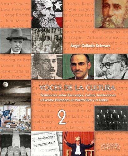 Voces de la Cultura Vol. 2 (Spanish Edition) by Angel Collado Schwarz (2006-11-21)