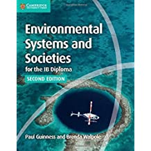 Environmental Systems and Societies for the IB Diploma Coursebook by Paul Guinness (2016-10-05)