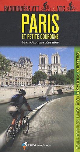 Randonnées VTT et VTC Paris et petite couronne par Jean-Jacques Reynier