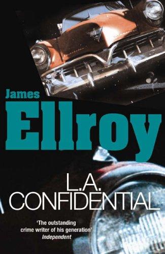 LA Confidential: Classic Noir (L.A. Quartet)