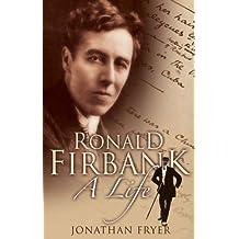 Ronald Firbank: A Life