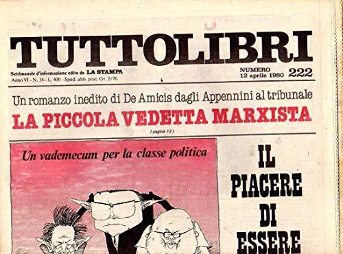 Tuttolibri n. 222 del Aprile 1980 De Amicis, Segalen, Dolores Prato