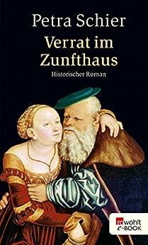 Verrat im Zunfthaus (Apothekerin Adelina 3) (German Edition) by [Schier, Petra]