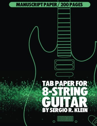 TAB Paper for 8-String Guitar: 200 Pages of TAB Manuscript Paper for 8-String Guitar (Journal Kleines Notebook)