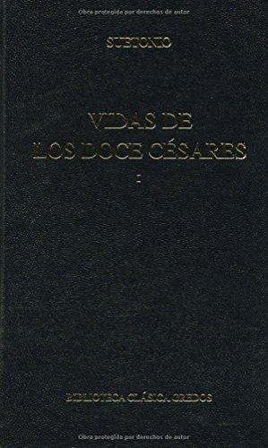 Vidas doce cesares libros i-iii: 1 (B. BASICA GREDOS) por Suetonio epub