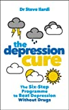 Best Books For Depressions - The Depression Cure: The Six-Step Programme to Beat Review
