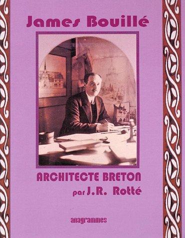 James Bouillé : Architecte breton Fondateur de l'Atelier breton d'art chrétien