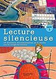 Lecture silencieuse CM2 Série 2 - Pochette élève - Ed. 2012...