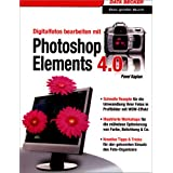 Digitalfotos bearbeiten mit Photoshop Elements 4.0