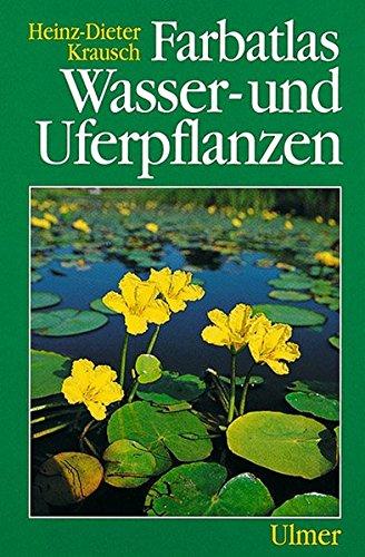 Farbatlas Wasser- und Uferpflanzen -