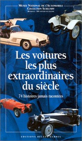 Les voitures les plus extraordinaires du siècle