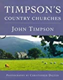 Timpson's Country Churches (Phoenix Illustrated)