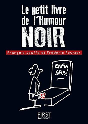 Petit Livre De Humour Noir Le Petit Livre French Edition