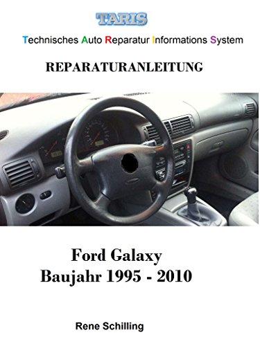 Taris Reparaturanleitung Galaxy: Technisches Auto Reparatur Informations System
