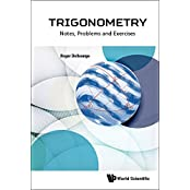Trigonometry: Notes, Problems and Exercises