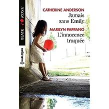 Jamais sans Emily - L'innocence traquée (Black Rose)