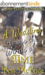 A Wedding Across the Winds of Time (E...