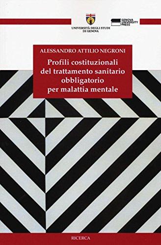 profili-costituzionali-del-trattamento-sanitario-obbligatorio-per-malattia-mentale