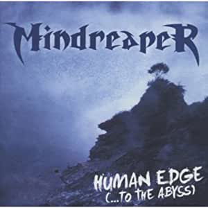 Human Edge-to the Abyss