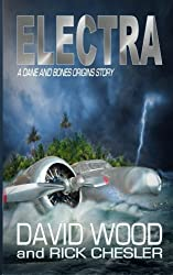 Electra: A Dane and Bones Origins Story (Dane Maddock Origins) (Volume 6) by David Wood (2014-12-08)