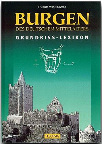 Burgen des deutschen Mittelalters. Grundriss-Lexikon
