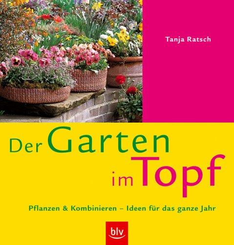 Der Garten im Topf