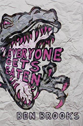 Everyone Gets Eaten by Ben Brooks (2015-12-02)